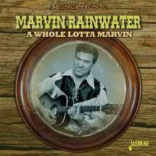 Marvin Rainwater: A Whole Lotta Marvin, CD