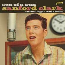 Sanford Clark: Son Of A Gun: Anthology 1956 - 1962, CD