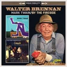 Walter Brennan: Mark Twain / By The Fireside, CD