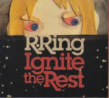 R. Ring: Ignite The Rest, CD