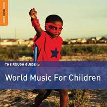 The Rough Guite To World Music For Children, CD