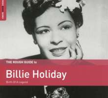 Billie Holiday (1915-1959): The Rough Guide To Billie Holiday, CD