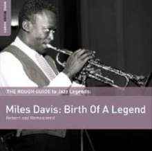 Miles Davis (1926-1991): The Rough Guide To: Miles Davis - Birth Of A Legend (180g) (Limited Edition), LP