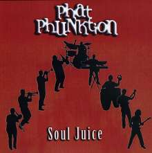 Phat Phunktion: Soul Juice, CD
