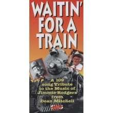 Dean Mitchell: Waitin' For A Train, CD
