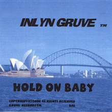 Inlyn Gruve: Hold On Baby, CD