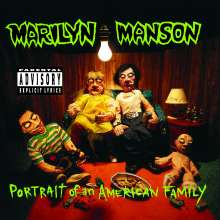 Marilyn Manson: Portrait Of An American Family, CD