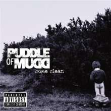 Puddle Of Mudd: Come Clean, CD