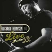 Richard Thompson: Live From Austin, TX (180g) (Limited Edition), 2 LPs