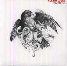 Austin Lucas: Stay Reckless (180g) (Limited Edition), LP