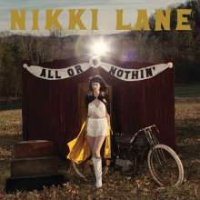 Nikki Lane: All Or Nothin' (180g) (Limited Edition), LP