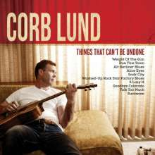 Corb Lund: Things That Can't Be Undone (180g) (Limited Edition), LP