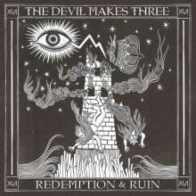 The Devil Makes Three: Redemption & Ruin (180g) (Limited Edition), LP