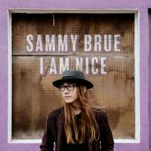 Sammy Brue: I Am Nice, LP