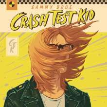 Sammy Brue: Crash Test Kid, LP