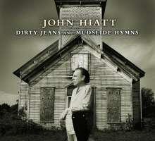 John Hiatt: Dirty Jeans And... (CD + DVD), 1 CD und 1 DVD