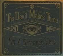 The Devil Makes Three: I'm A Stranger Here, CD