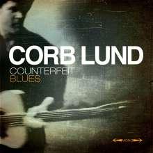 Corb Lund: Counterfeit Blues, CD