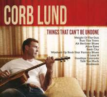 Corb Lund: Things That Can't Be Undone, CD