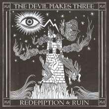 The Devil Makes Three: Redemption & Ruin, CD