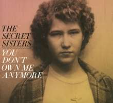 Secret Sisters: You Don't Own Me Anymore, CD
