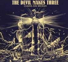 The Devil Makes Three: Chains Are Broken, CD