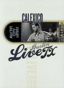 Calexico: Live From Austin, TX, 2006, DVD