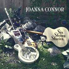 Joanna Connor: Six String Stories, CD