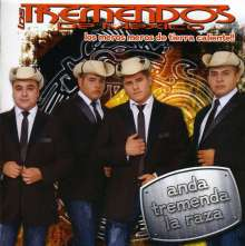 Los Tremendos: Anda Tremenda La Raza, CD
