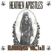 Heathen Apostles: Bloodgrass Vol. I & II, LP