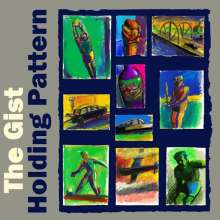 The Gist: Holding Pattern, CD