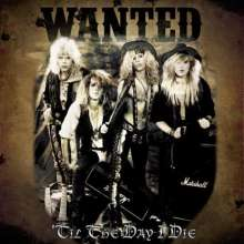 Wanted: Til The Day I Die, CD
