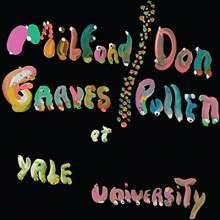 Milford Graves & Don Pullen: Complete Yale Concert 1966, CD