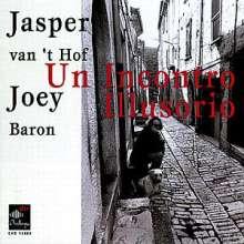 Jasper van't Hof (geb. 1947): Un Incontro Illusorio, CD