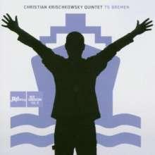 Christian Krischkowsky (geb. 1970): TS Bremen, CD