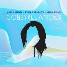 Karl Latham, Ryan Carniaux & Mark Egan: Constellations, CD