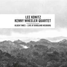 Lee Konitz & Kenny Wheeler: Olden Times: Live At Birdland Neuburg 1999, CD