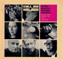 Erika Stucky, Christy Doran, Fredy Studer & Jamaladeen Tacuma: Call Me Helium: The Music Of Jimi Hendrix, CD