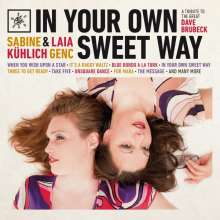 Sabine Kühlich & Laia Genc: In Your Own Sweet Way, CD