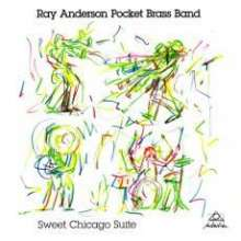 Ray Anderson (geb. 1952): Sweet Chicago Suite, CD