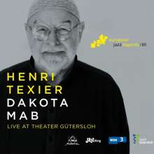 Henri Texier (geb. 1945): Dakota Mab: Live At Theater Gütersloh 2015 (European Jazz Legends Vol.5), CD