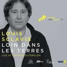 Louis Sclavis (geb. 1953): Loin Dans Les Terres: Live At Theater Gütersloh (European Jazz Legends Vol.11), CD