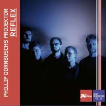Phillip Dornbuschs Projektor: Reflex (Jazz Thing Next Generation Vol. 86), CD