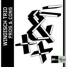 Windisch Trio: Pros And Cons - Jazz Thing Next Generation Vol.89, CD