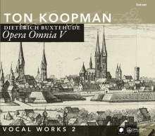 Dieterich Buxtehude (1637-1707): Opera Omnia V (Vokalwerke 2), 2 CDs