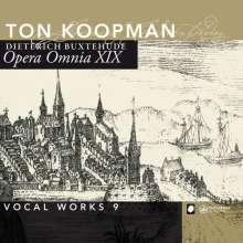 Dieterich Buxtehude (1637-1707): Opera Omnia XIX (Vokalwerke 9), CD