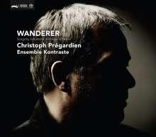 Christoph Pregardien - Wanderer, SACD