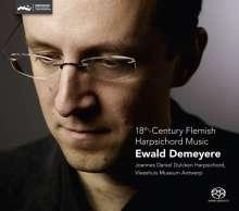 Ewald Demeyere - 18th Century Flemish Harpsichord Music, Super Audio CD