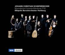 Johann Christian Schieferdecker (1679-1732): Musicalische Concerte (Hamburg 1713), CD