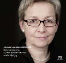 Wolfgang Amadeus Mozart (1756-1791): La Betulia Liberata, 2 Super Audio CDs